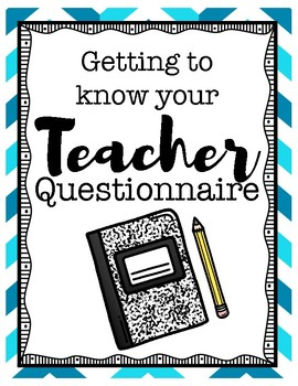 Getting to Know your Teacher Questionnaire