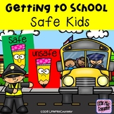 Getting to School Safe Kids:  Safe and Unsafe Choices Edit