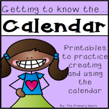 Getting to know the...Calendar!