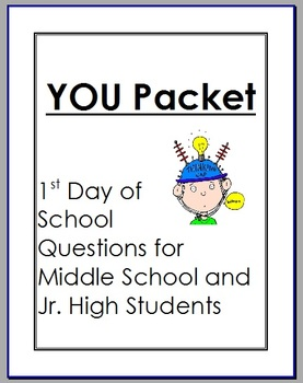 Getting to know your Middle School/Jr. High Student: YOU packet