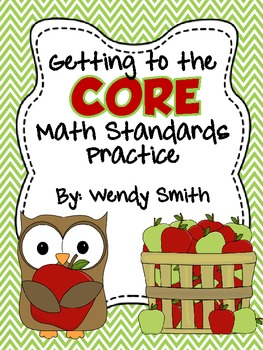 Getting to the CORE:  Common Core Math Standards Practice