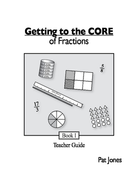 Getting to the CORE of Fractions - Teacher Guide