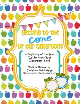 Getting to the CORE of Our Classroom- Beginning of the Yea