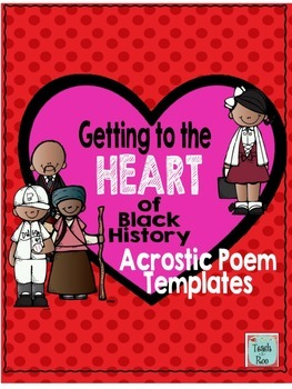 Getting to the Heart of Black History- Acrostic Poem Templates