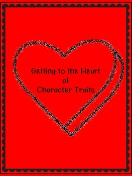 Getting to the Heart of Character Traits