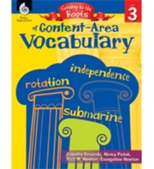 Getting to the Roots of Content-Area Vocabulary (Grade 3)