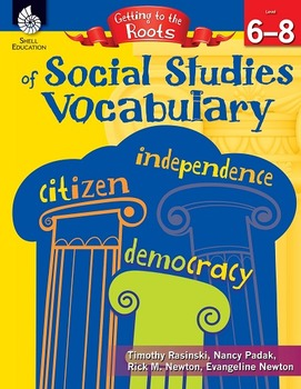 Getting to the Roots of Social Studies Vocabulary Levels 6-8 (eBook)