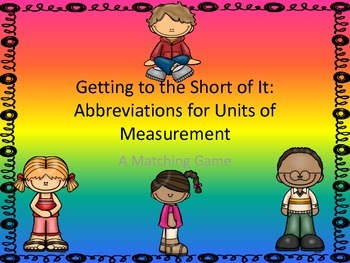 Getting to the Short Of It:  Abbreviations for Units of Measure