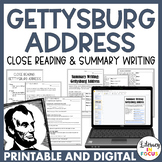 Gettysburg Address Close Read AND Summary Writing (Full Text Included!)