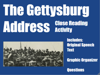 Gettysburg Address Close Reading for Middle and High School US History