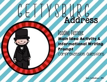 Gettysburg Address: Comprehension, Main Idea, & Informatio
