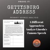 Gettysburg Address:  Prove It! Primary Source Analysis