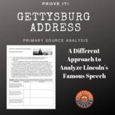 Gettysburg Address:  Prove It! Primary Source Analysis