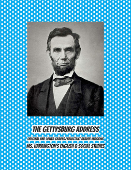 Gettysburg Address Reluctant Reader ELL Adaptation Lower Readability Score