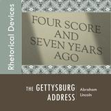 Gettysburg Address & Rhetorical Devices