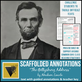 """""""Gettysburg Address"""" Text with Scaffolded Annotations"""