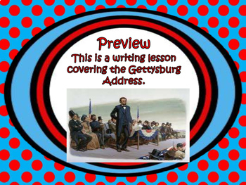 Gettysburg Address Writing Prompt Lesson