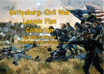 Gettysburg: Civil War Lesson Plan Collection