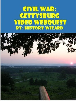 Civil War: Gettysburg Civil War Video Webquest