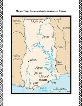 Ghana Geography, Flag, Data, Maps Assessment Map Skills and Data Analysis