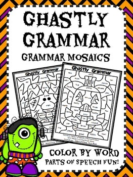 Ghastly Grammar Mosaics! Halloween Parts of Speech