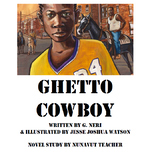 Ghetto Cowboy Novel Study