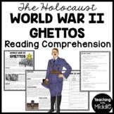 Ghettos during World War II Reading Comprehension; Holocaust; Jews