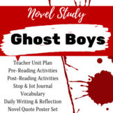 Ghost Boys Novel Study and Unit Plan