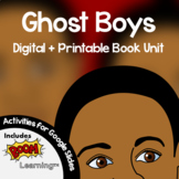 Ghost Boys Novel (Jewell Parker Rhodes) Study Digital + Printable Book Unit