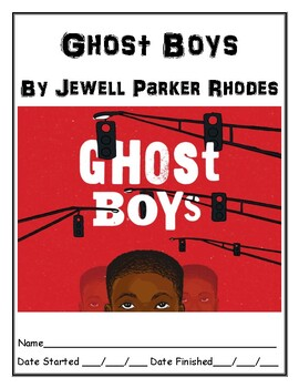 Ghost Boys by Jewell Parker Rhodes independent reading comprehension resource