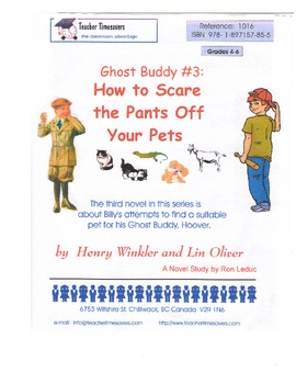 Ghost Buddy 3: How To Scare the Pants Off Your Pets: Novel Study- Grades 4-6