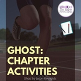 Ghost by Jason Reynolds: Chapter Comprehension Activities