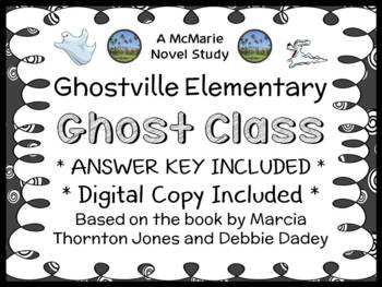Ghost Class (Ghostville Elementary) Novel Study / Comprehe