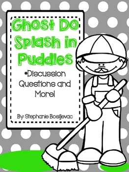 Ghost Do Splash in Puddles (Discussion Questions and More)
