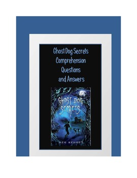 Ghost Dog Secrets Comprehension Questions and Answers