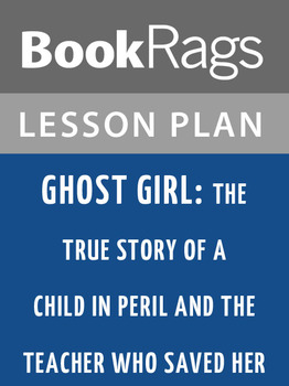 Ghost Girl: Lesson Plans