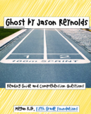 Ghost Jason Reynolds Comprehension Questions/Reading Guide