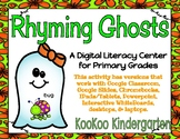 Ghost Rhyming-A Digital Literacy Center (Compatible with Google Apps)