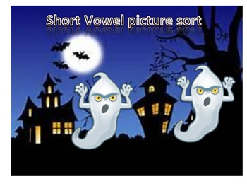 Ghost Short Vowel Sort-FREE!