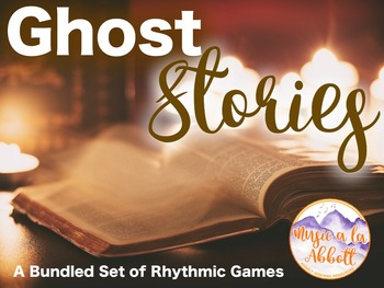Ghost Stories {A Bundled Set of Rhythmic Games}