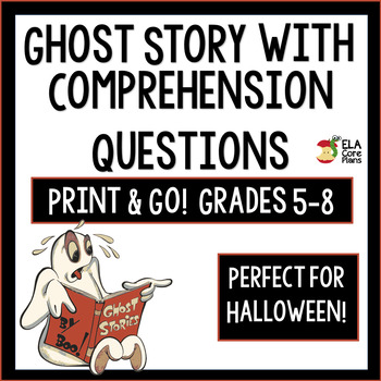 Middle School ELA Substitute Work - Ghost Story with Comprehension Questions