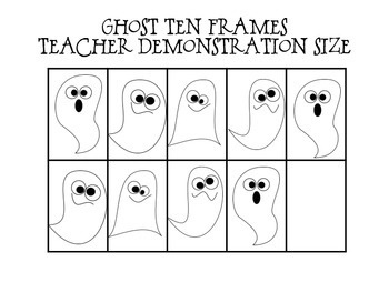 Ghost Ten Frames- Teacher and Student Sizes!