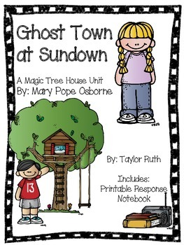Ghost Town at Sundown: A Magic Tree House Unit (26 Pages)