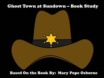 Ghost Town at Sundown - Book Study