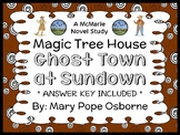 Ghost Town at Sundown: Magic Tree House #10 (Mary Pope Osborne) Novel Study