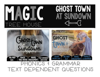 Ghost Town at Sundown NO PREP and Text Dependent Questions BUNDLE