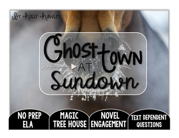 Ghost Town at Sundown: Text Dependent Questions