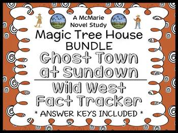 Ghost Town at Sundown | Wild West Fact Tracker : Magic Tree House BUNDLE