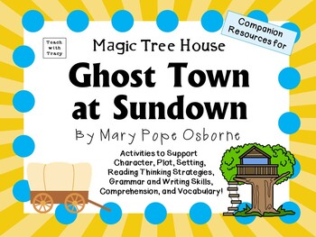 Ghost Town at Sundown by Mary Pope Osborne:  A Complete Li