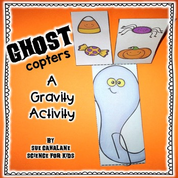 Ghost Twirlycopters! A Gravity Activity